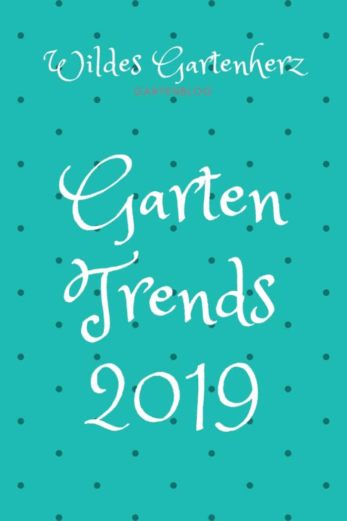 Gartentrends 2019
